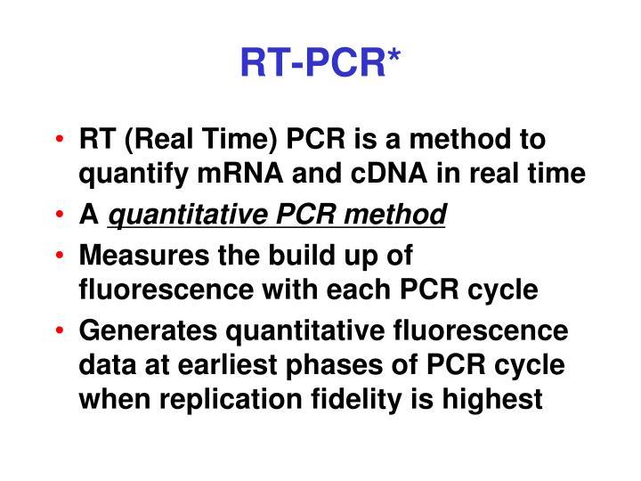 RT-PCR*