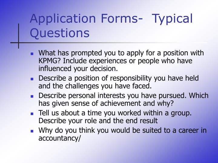 Application Forms-  Typical Questions