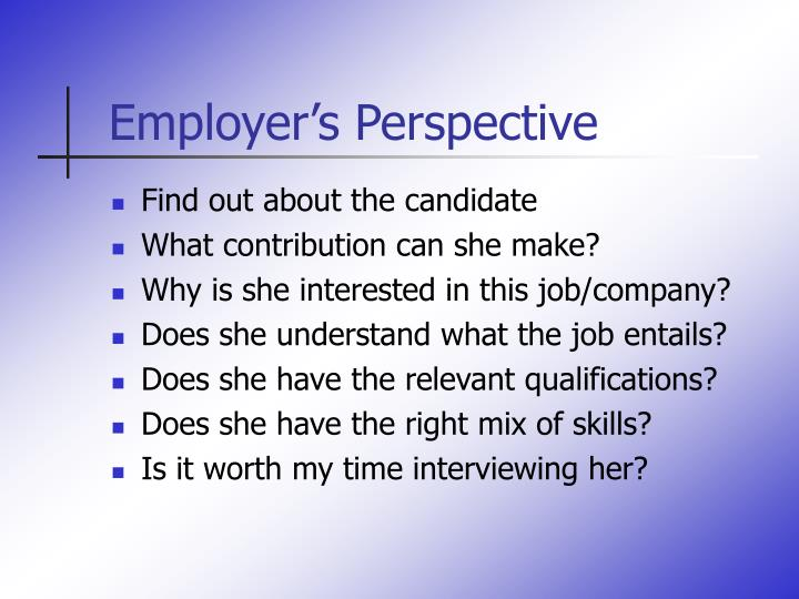 Employer's Perspective