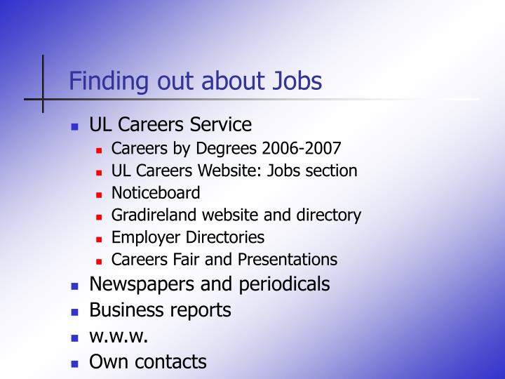 Finding out about jobs