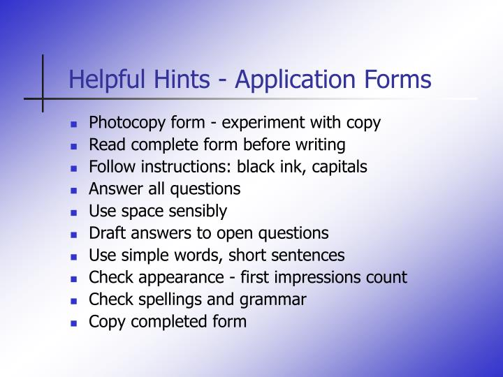 Helpful Hints - Application Forms