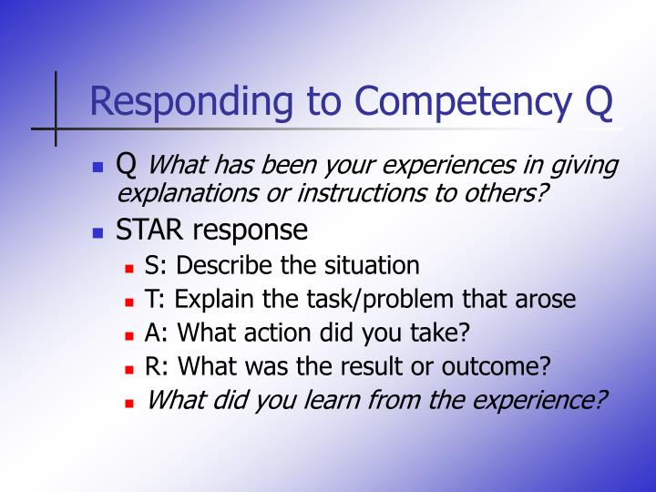 Responding to Competency Q
