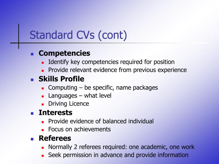 Standard CVs (cont)