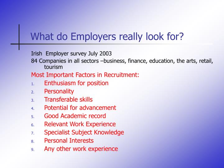 What do Employers really look for?