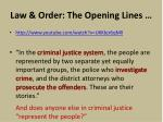 law order the opening lines