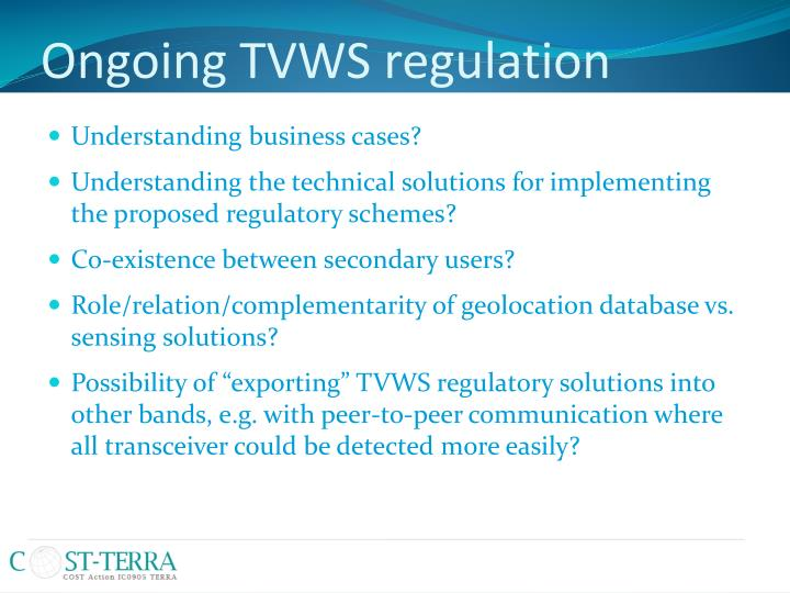 Ongoing TVWS regulation