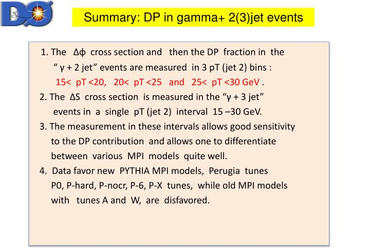 Summary: DP in gamma+ 2(3)jet events