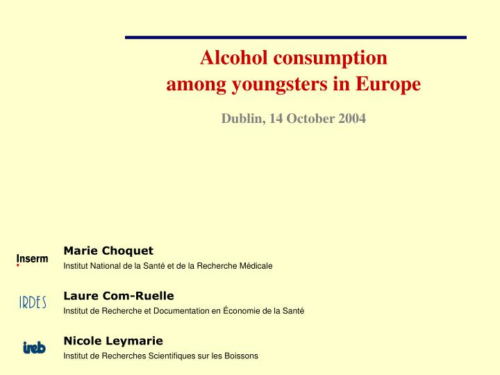 Alcohol consumption among youngsters in europe