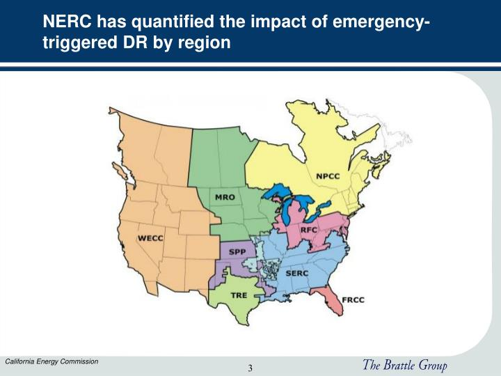 Nerc has quantified the impact of emergency triggered dr by region