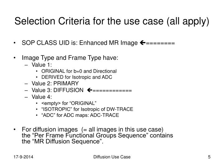 Selection Criteria for the use case (all apply)
