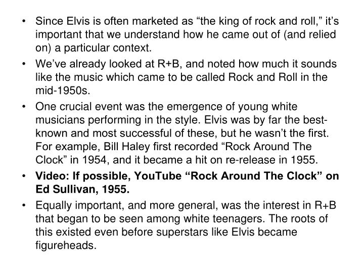 "Since Elvis is often marketed as ""the king of rock and roll,"" it's important that we understan..."