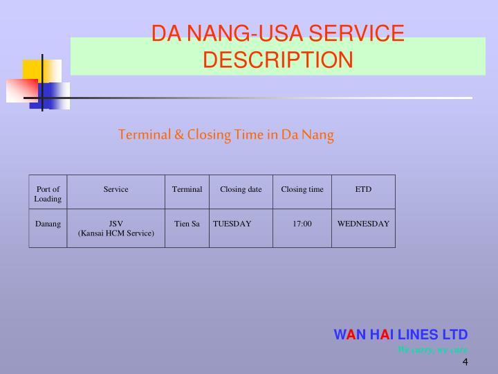DA NANG-USA SERVICE DESCRIPTION