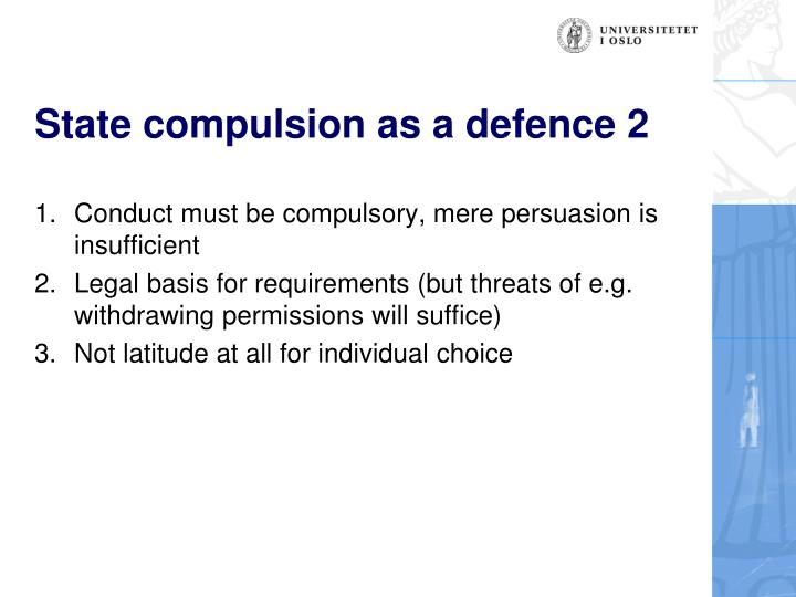 State compulsion as a defence 2