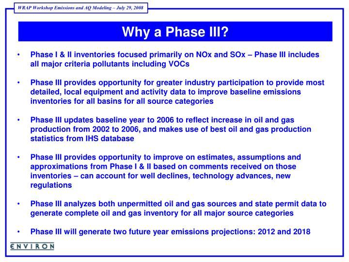 Why a Phase III?