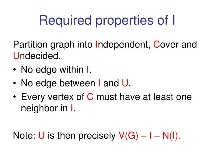 Required properties of I