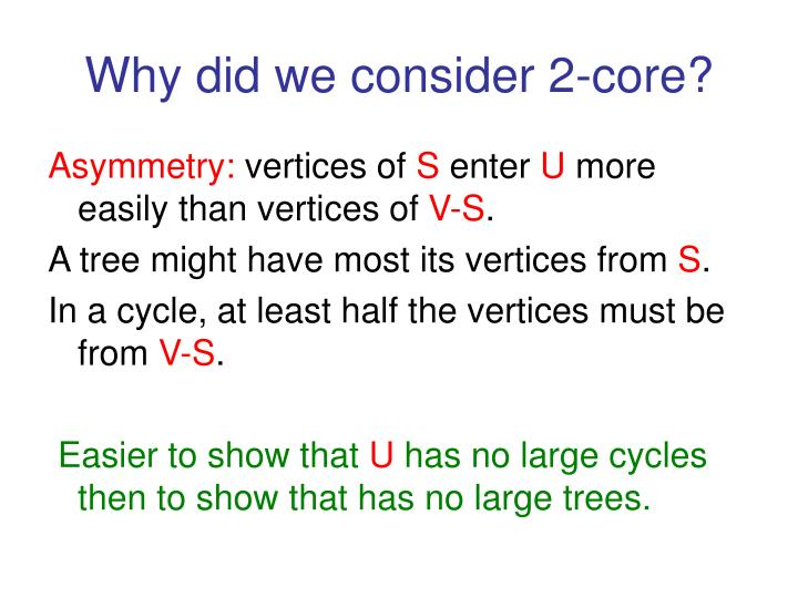 Why did we consider 2-core?