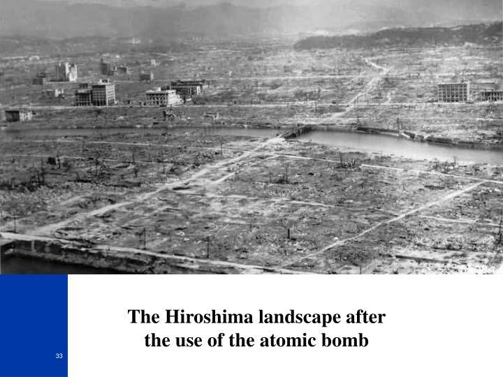 The Hiroshima landscape after