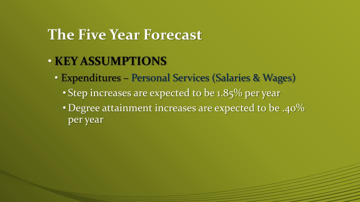 The Five Year Forecast