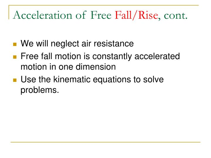 Acceleration of Free