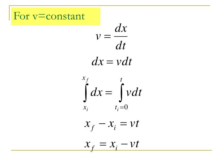 For v=constant