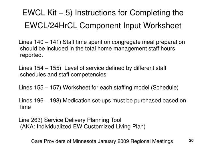 EWCL Kit – 5) Instructions for Completing the EWCL/24HrCL Component Input Worksheet