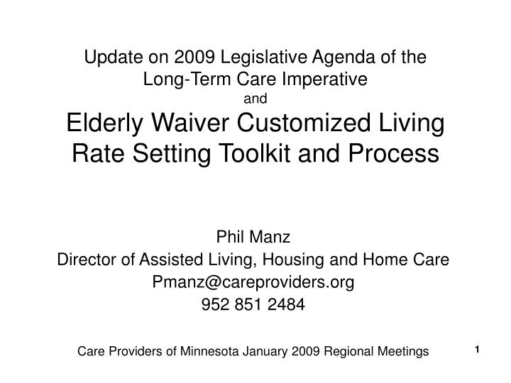 Update on 2009 Legislative Agenda of the