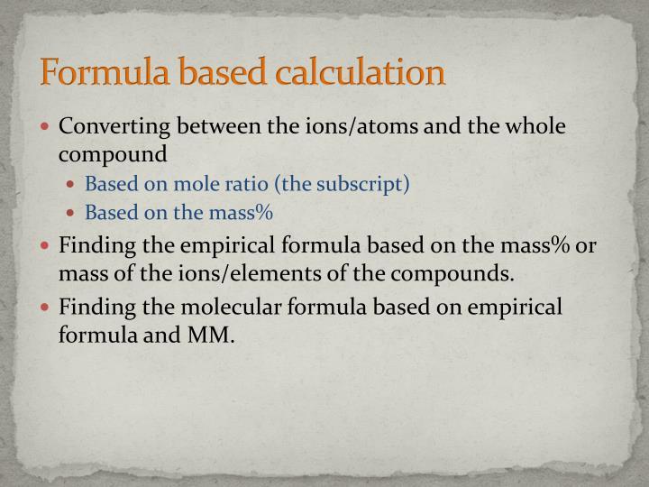 Formula based calculation