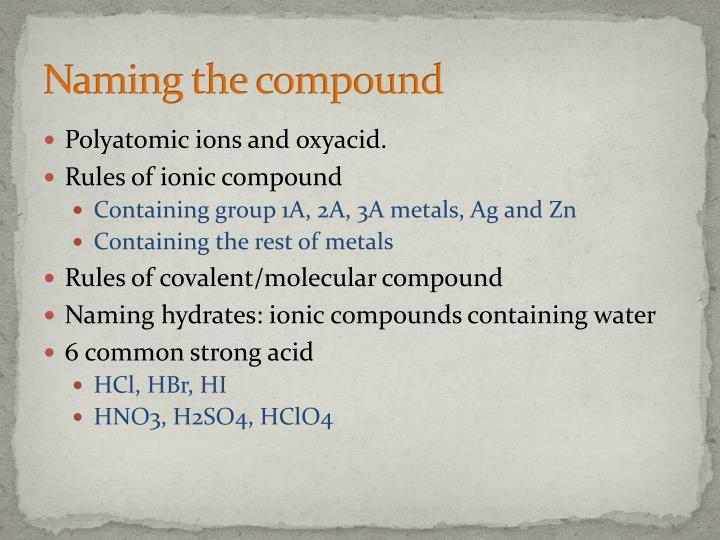 Naming the compound