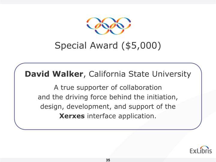 Special Award ($5,000)