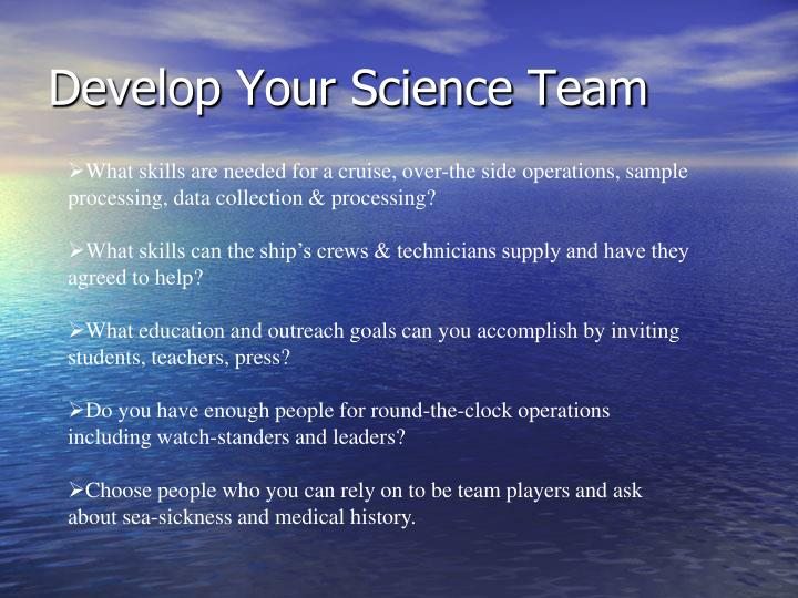 Develop Your Science Team