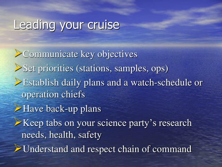 Leading your cruise