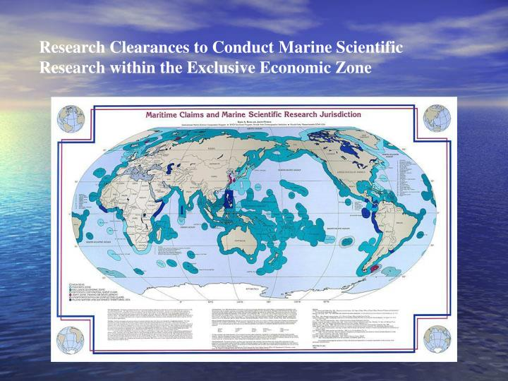 Research Clearances to Conduct Marine Scientific Research within the Exclusive Economic Zone
