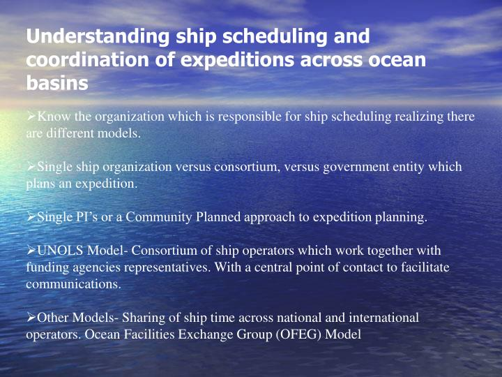 Understanding ship scheduling and coordination of expeditions across ocean basins