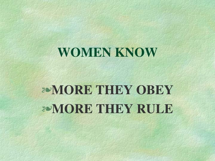 WOMEN KNOW
