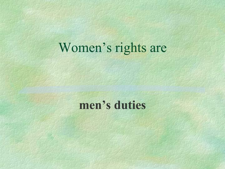 Women's rights are