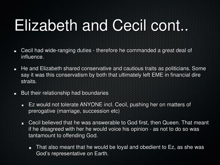 Elizabeth and Cecil cont..