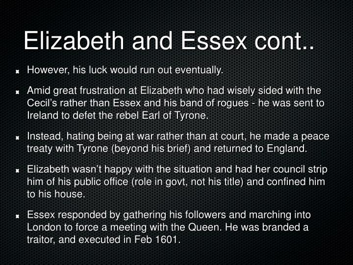 Elizabeth and Essex cont..