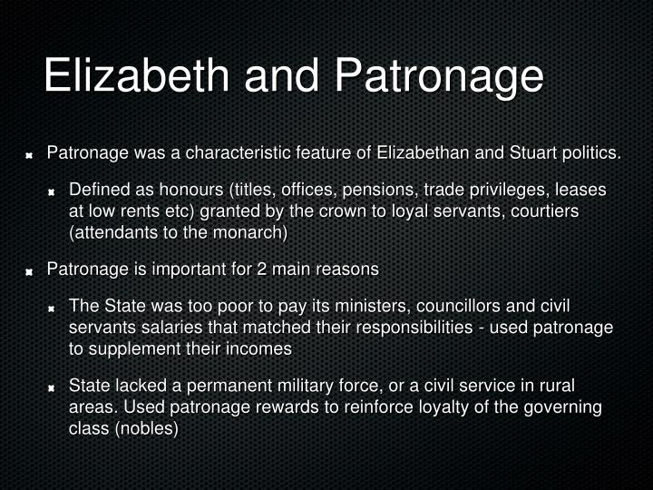 Elizabeth and Patronage