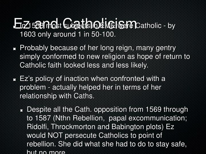 Ez and Catholicism