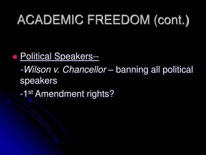 ACADEMIC FREEDOM (cont.)