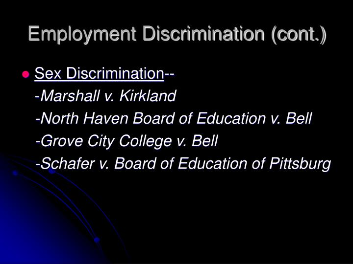 Employment Discrimination (cont.)