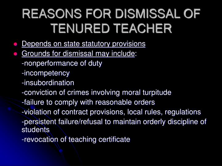 Reasons for dismissal of tenured teacher