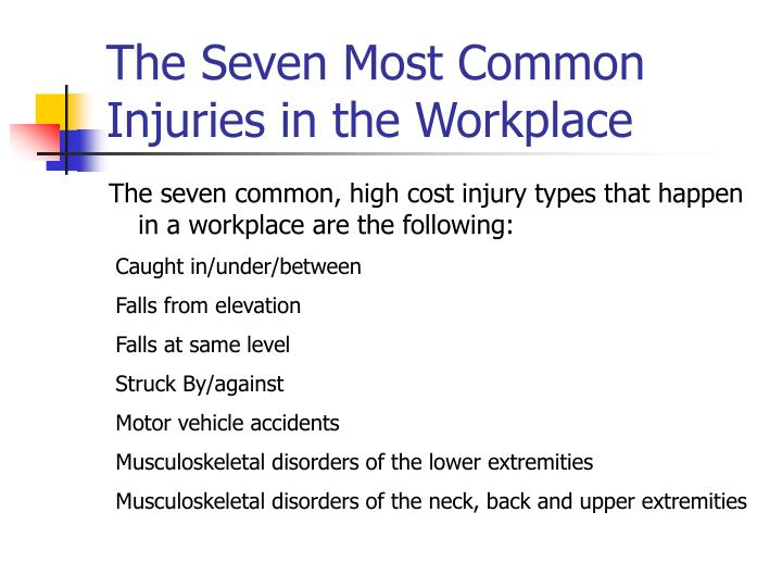 The seven most common injuries in the workplace