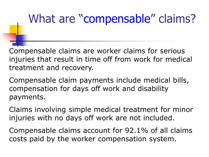 What are compensable claims