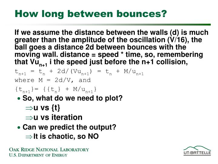 How long between bounces?
