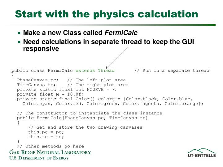 Start with the physics calculation