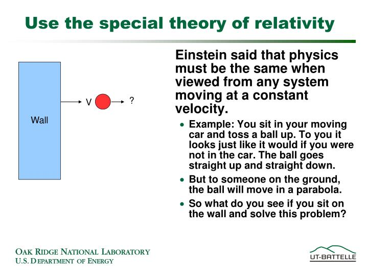 Use the special theory of relativity