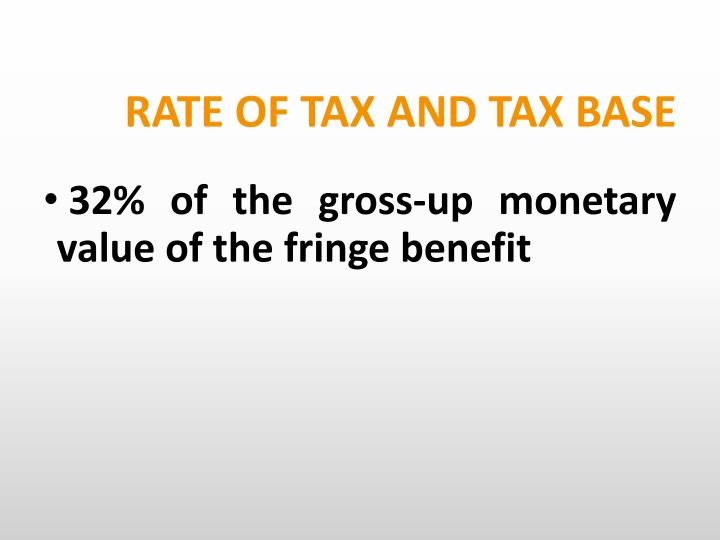 RATE OF TAX AND TAX BASE