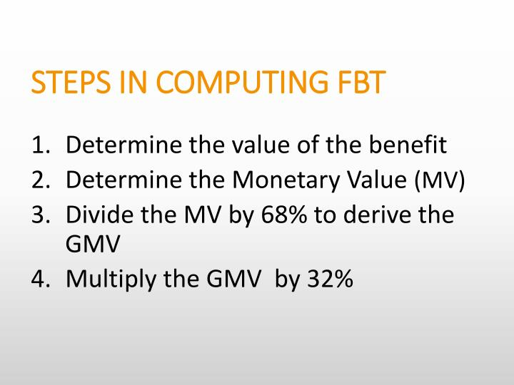 STEPS IN COMPUTING FBT