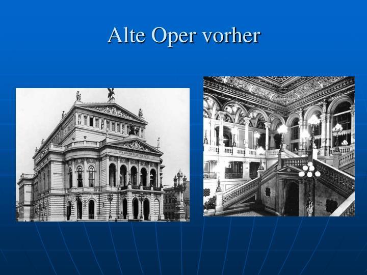 Alte Oper vorher